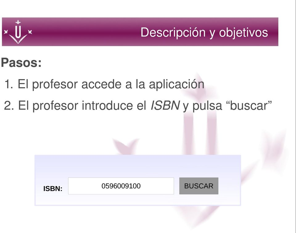2. El profesor introduce el ISBN y