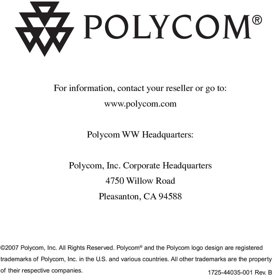Polycom and the Polycom logo design are registered trademarks of Polycom, Inc. in the U.S.