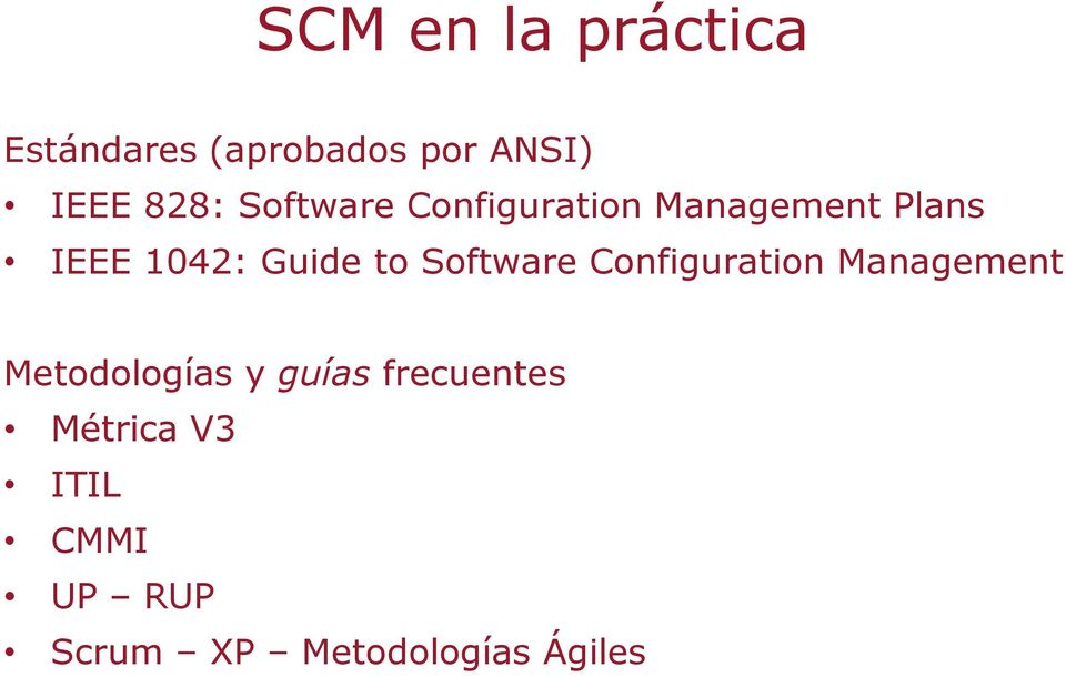 Software Configuration Management Metodologías y guías