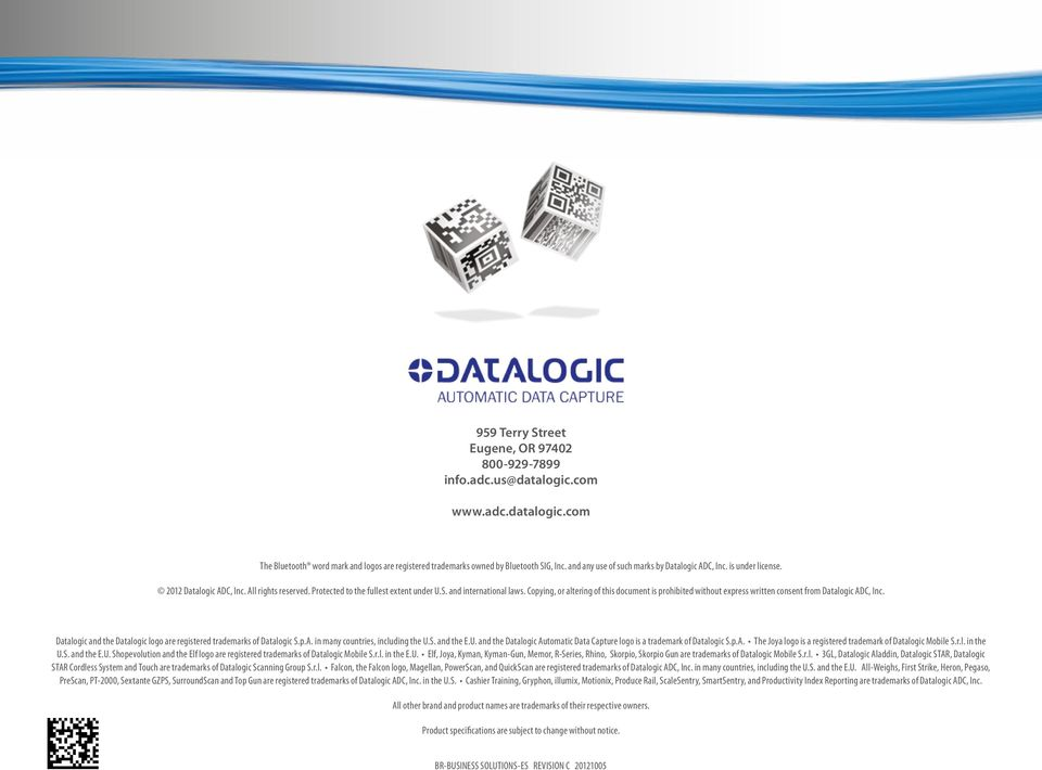 Copying, or altering of this document is prohibited without express written consent from Datalogic ADC, Inc. Datalogic and the Datalogic logo are registered trademarks of Datalogic S.p.A. in many countries, including the U.