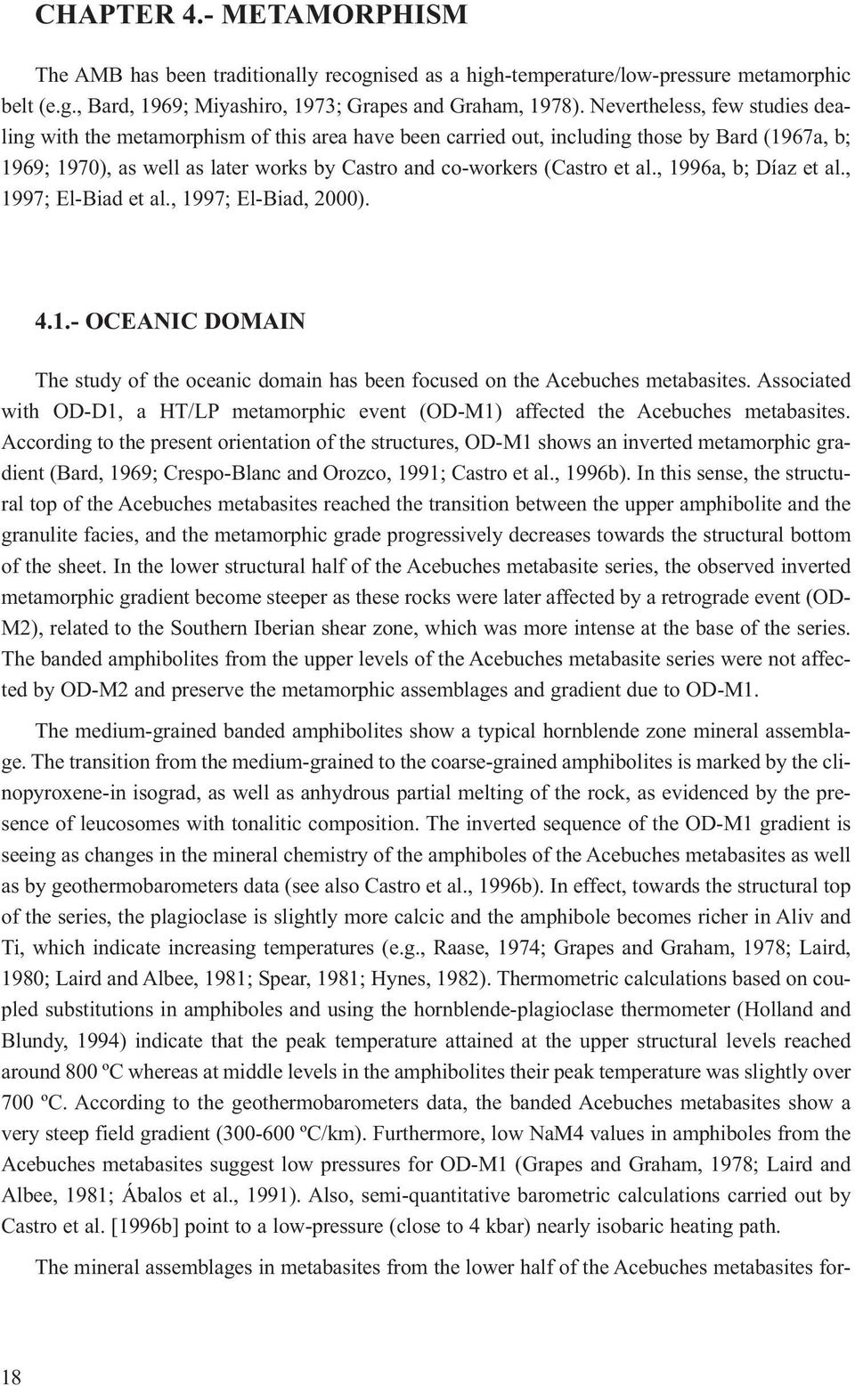 al., 1996a, b; Díaz et al., 1997; El-Biad et al., 1997; El-Biad, 2000). 4.1.- OCEANIC DOMAIN The study of the oceanic domain has been focused on the Acebuches metabasites.