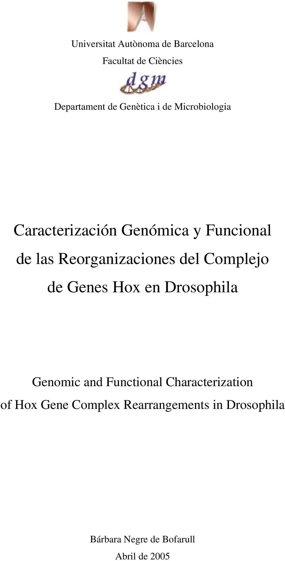 Complejo de Genes Hox en Drosophila Genomic and Functional Characterization of