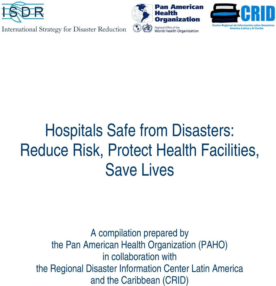 American Health Organization (PAHO) in collaboration with the