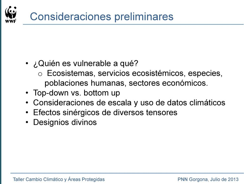 humanas, sectores económicos. Top-down vs.