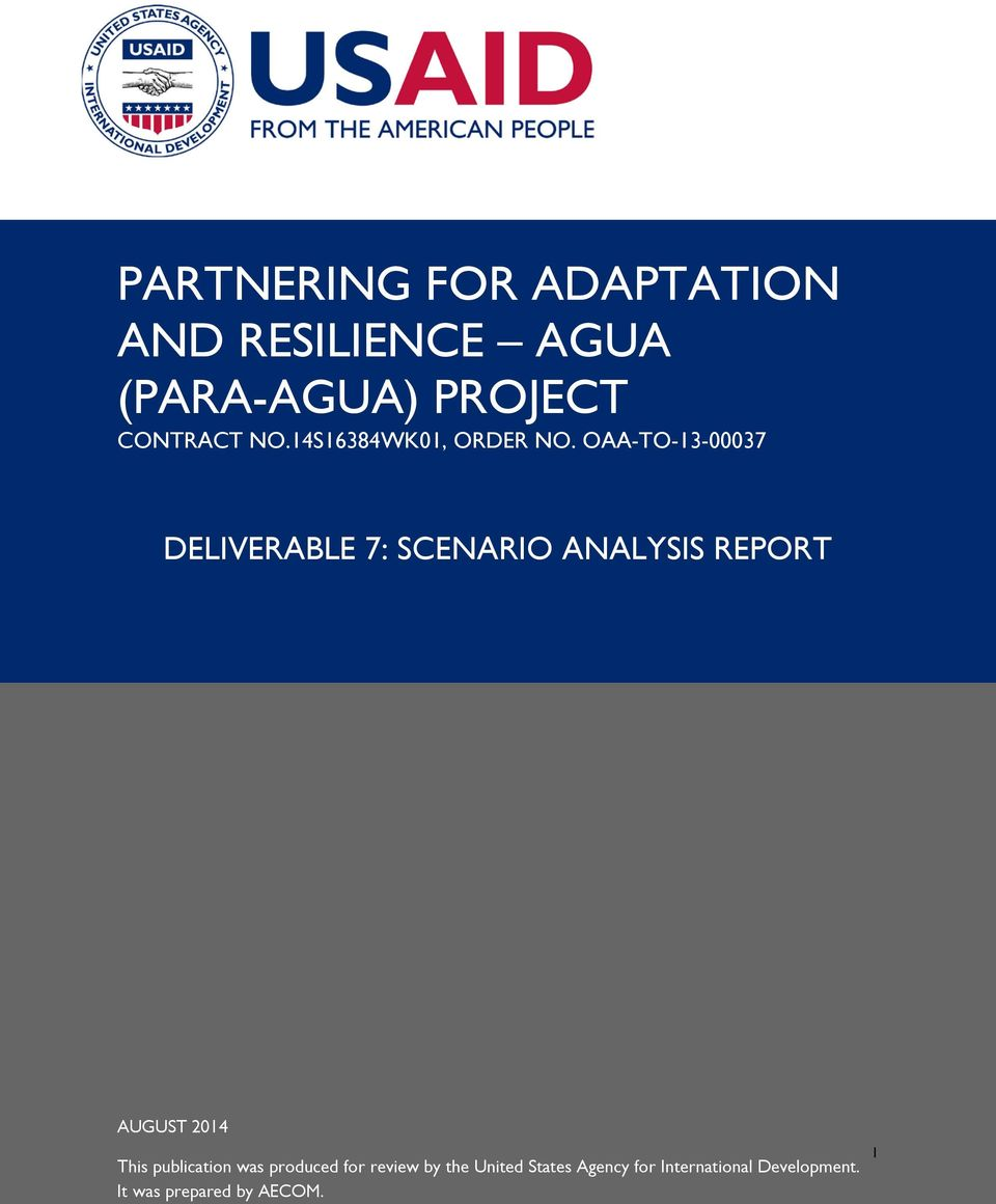 OAA-TO-13-00037 DELIVERABLE 7: SCENARIO ANALYSIS REPORT AUGUST 2014 This