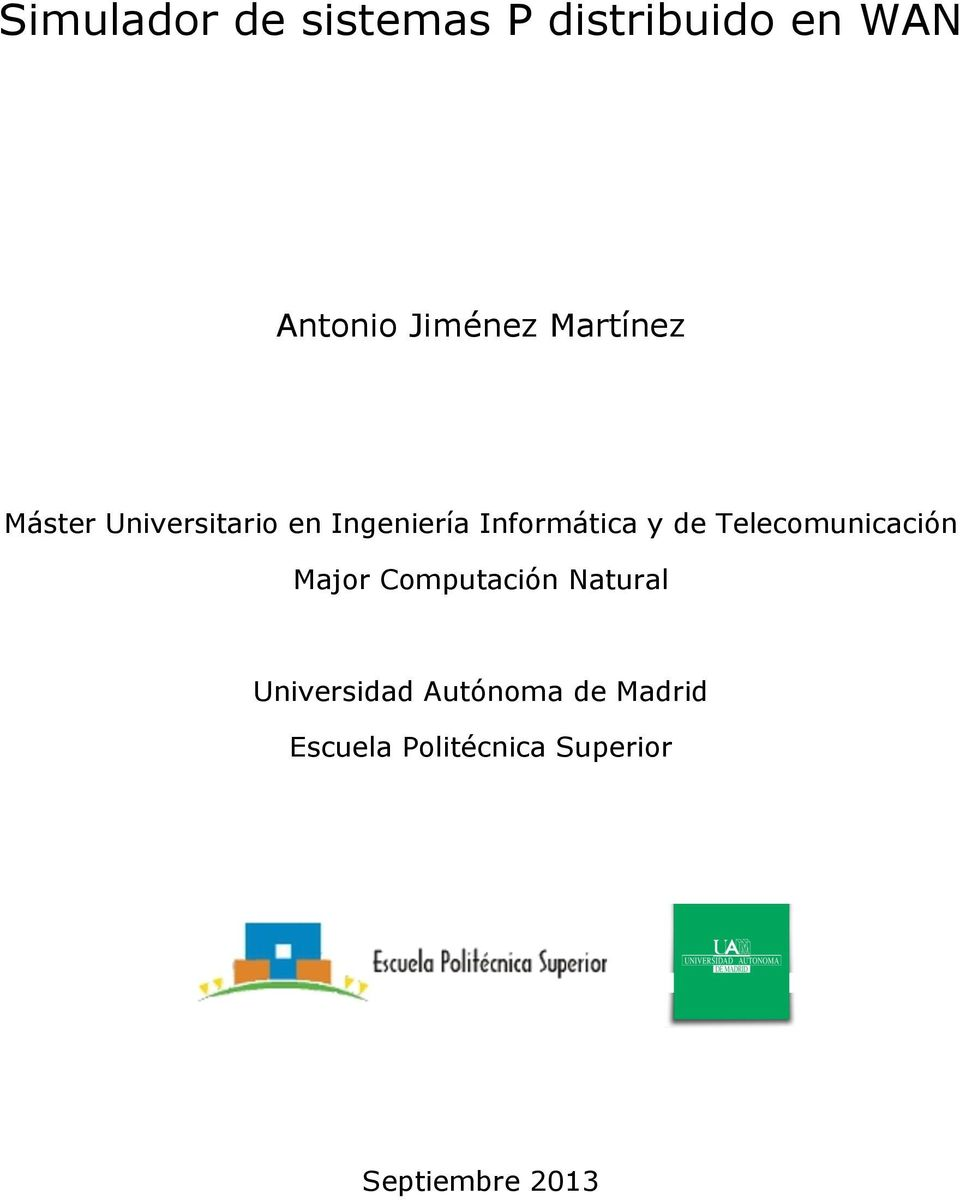 de Telecomunicación Major Computación Natural Universidad