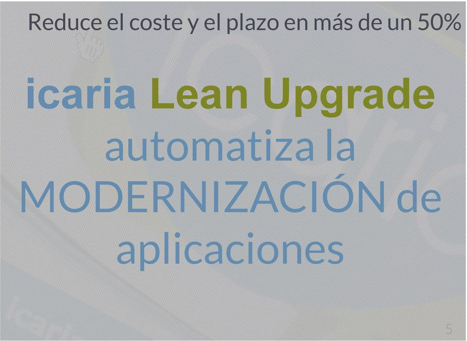 Lean Upgrade automatiza la