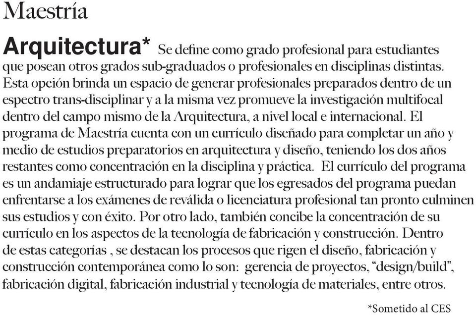 Arquitectura, a nivel local e internacional.