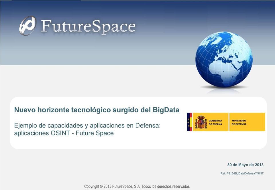Future Space 30 de Mayo de 2013 Ref.