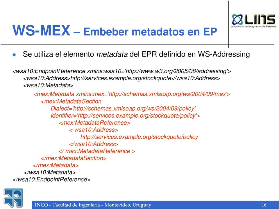 org/ws/2004/09/mex'> <mex:metadatasection Dialect='http://schemas.xmlsoap.org/ws/2004/09/policy' Identifier='http://services.example.