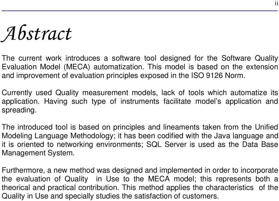 Having such type of instruments facilitate model s application and spreading.