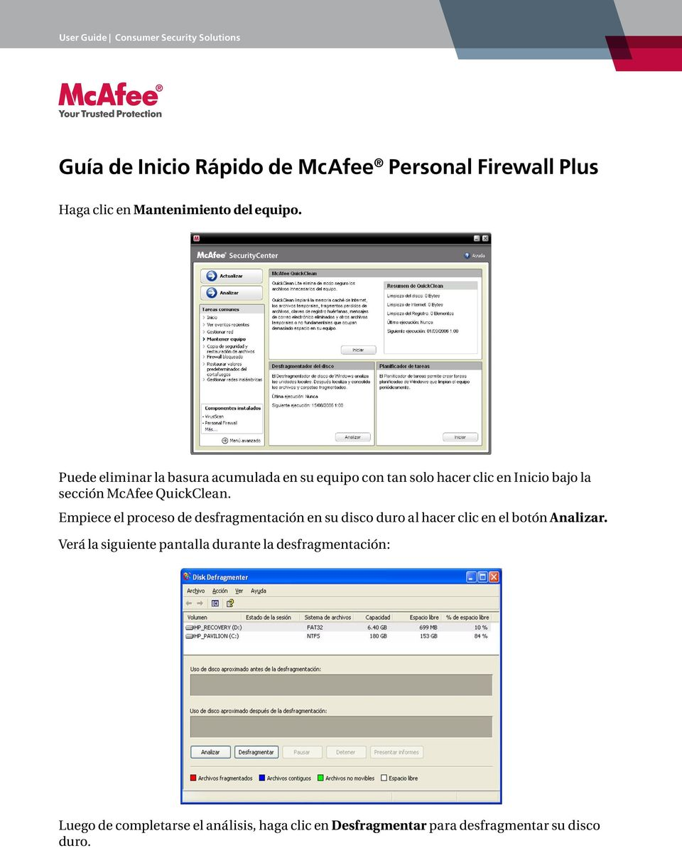 McAfee QuickClean.