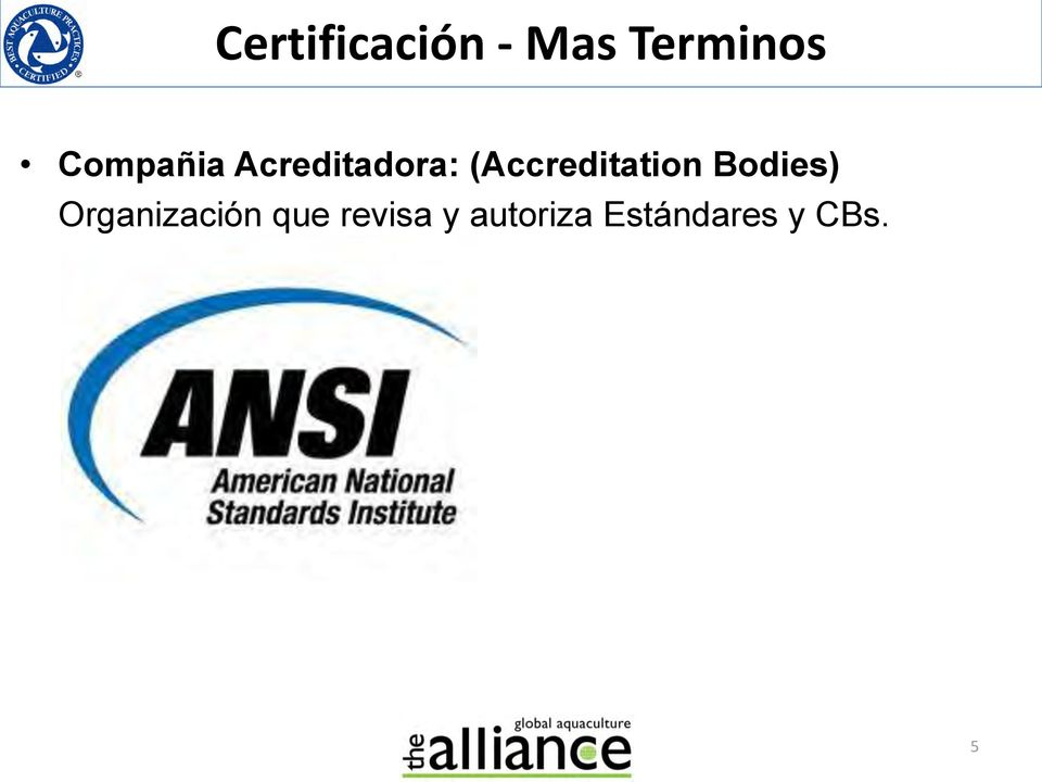 (Accreditation Bodies)