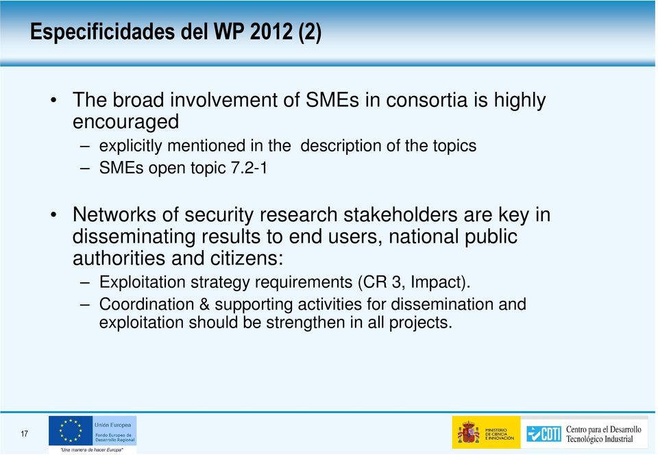 2-1 Networks of security research stakeholders are key in disseminating results to end users, national public