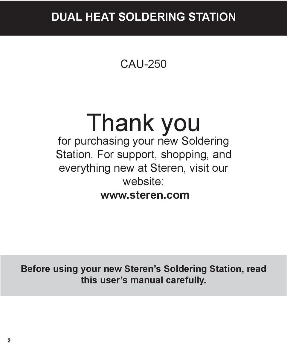 For support, shopping, and everything new at Steren, visit our