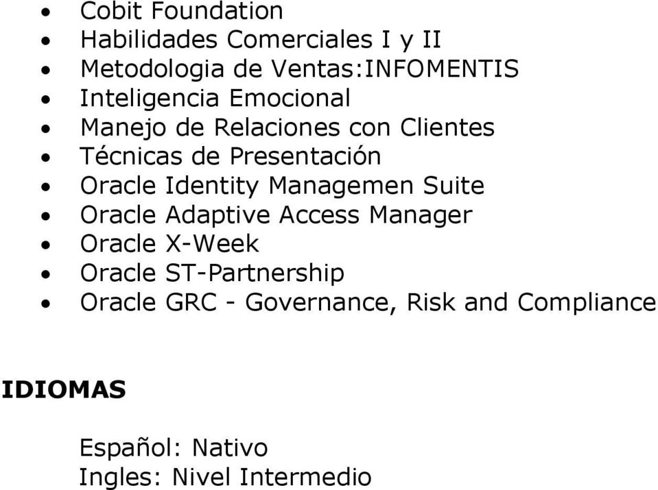 Identity Managemen Suite Oracle Adaptive Access Manager Oracle X-Week Oracle