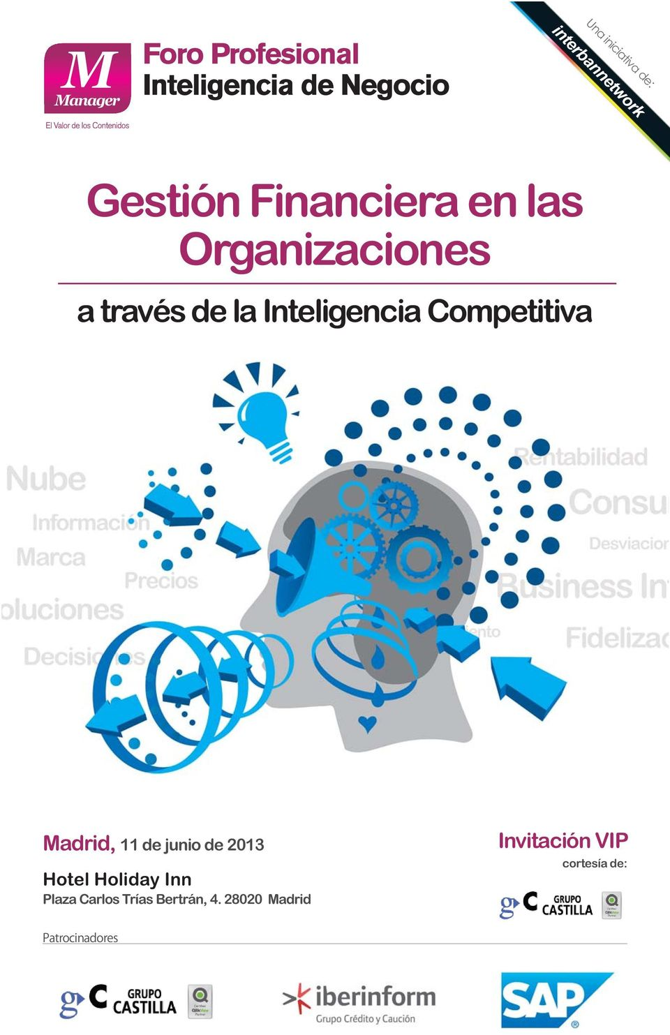 Madrid, 11 de junio de 2013 Hotel Holiday Inn Plaza Carlos