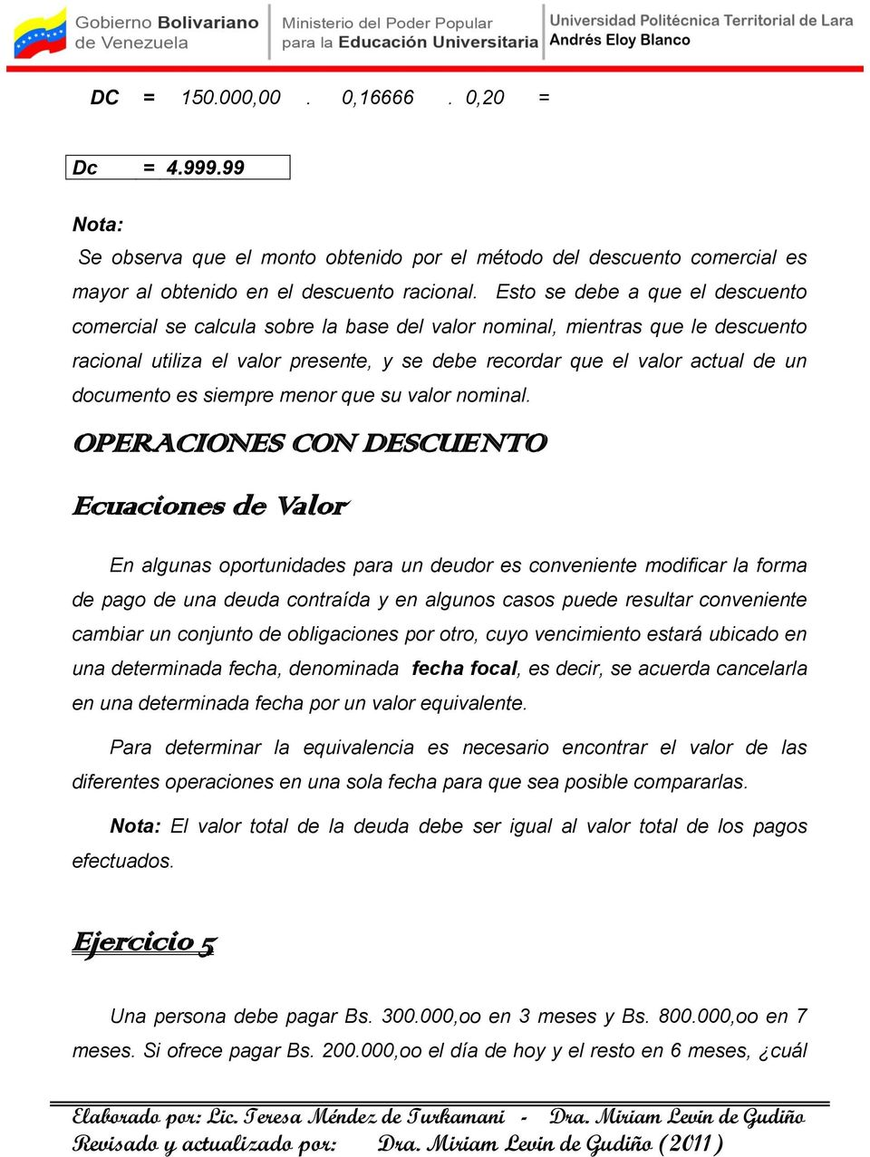 documento es siempre menor que su valor nominal.