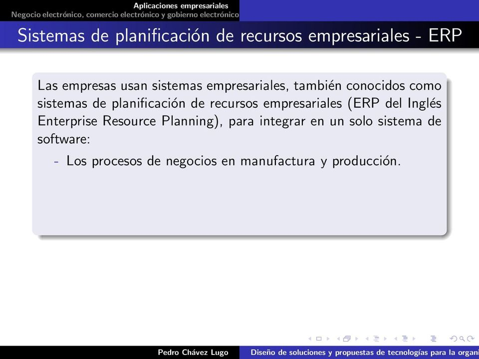 recursos empresariales (ERP del Inglés Enterprise Resource Planning), para