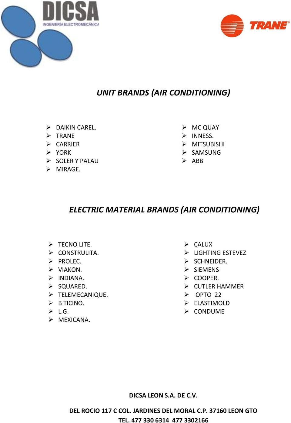 MITSUBISHI SAMSUNG ABB ELECTRIC MATERIAL BRANDS (AIR CONDITIONING) TECNO LITE.