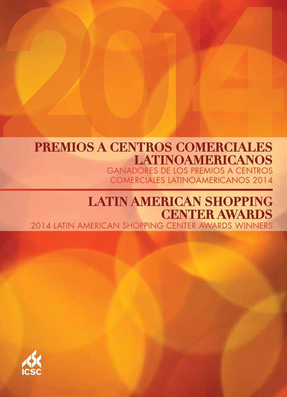 CENTER AWARDS 2014 LATIN AMERICAN SHOPPING CENTER