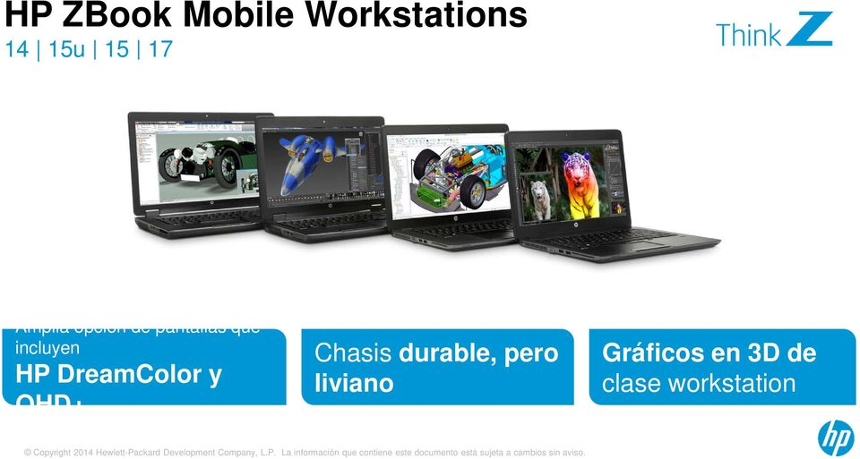 HP DreamColor y QHD+ Chasis durable, pero