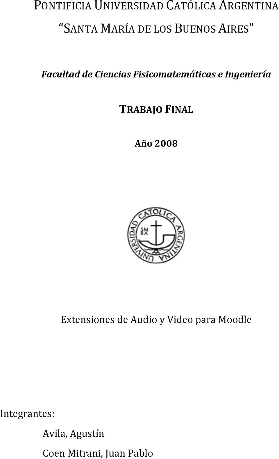 Ingeniería TRABAJO FINAL Año 2008 Extensiones de Audio y