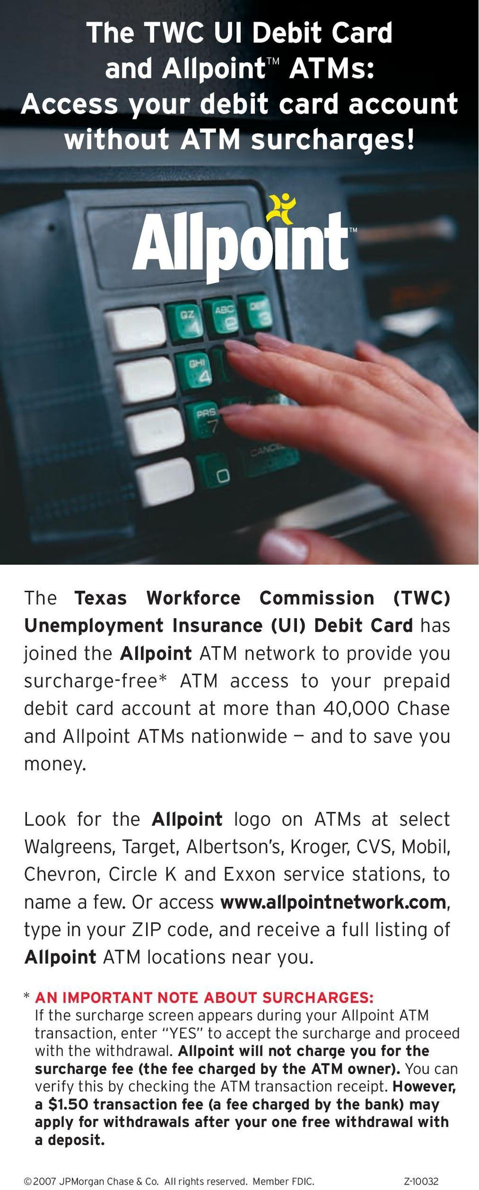 than 40,000 Chase and Allpoint ATMs nationwide and to save you money.