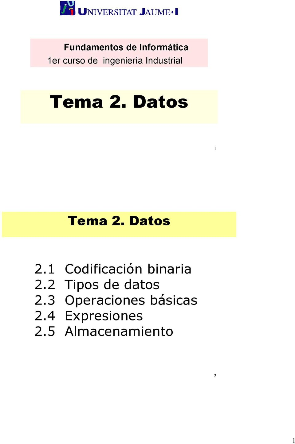 Datos 2.1 Codificación binaria 2.