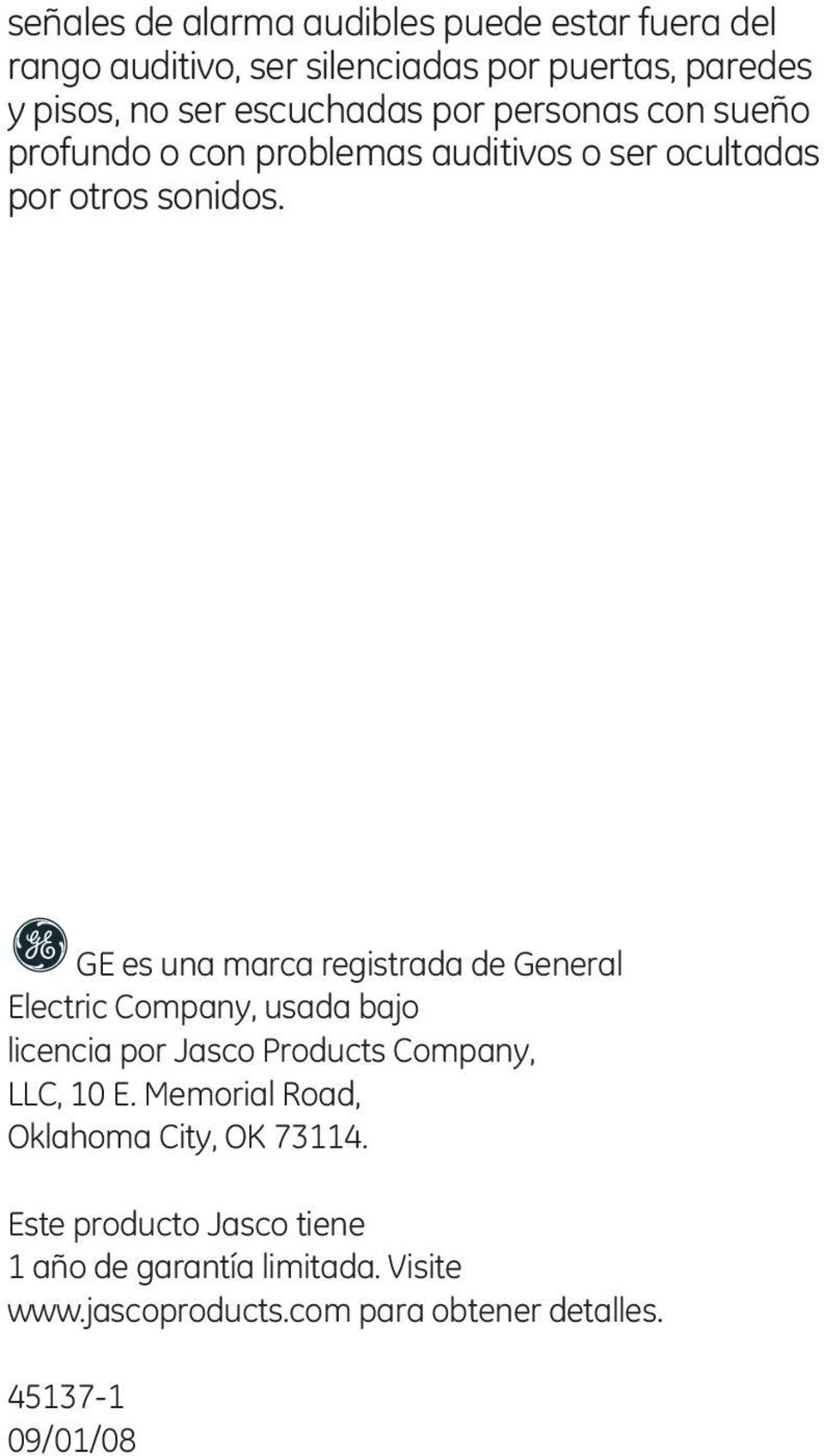 GE es una marca registrada de General Electric Company, usada bajo licencia por Jasco Products Company, LLC, 10 E.