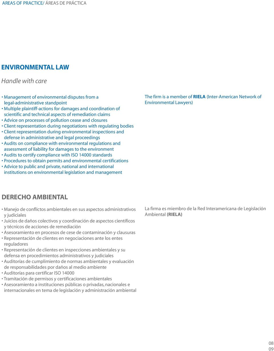 representation during environmental inspections and defense in administrative and legal proceedings Audits on compliance with environmental regulations and assessment of liability for damages to the