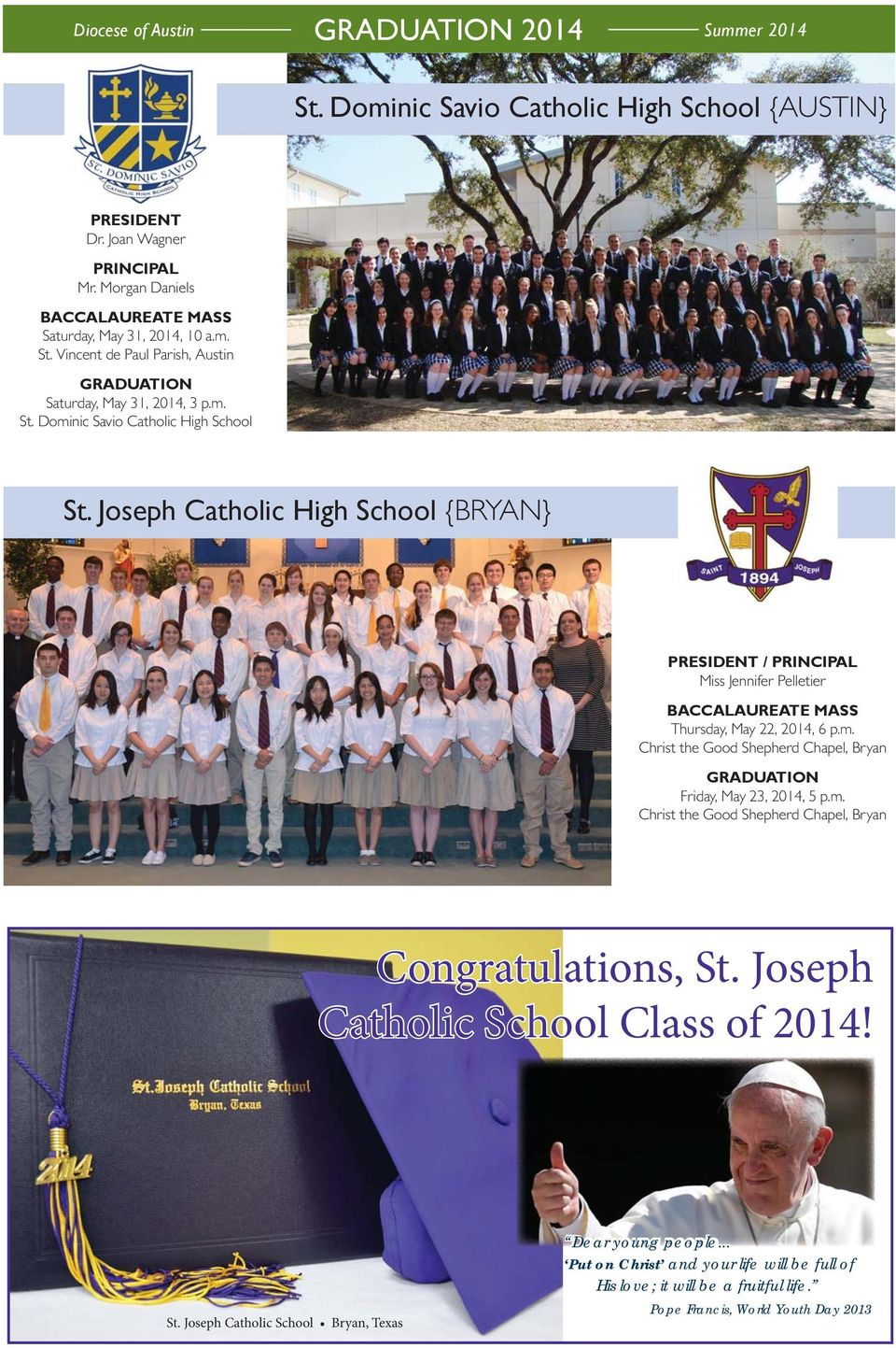 Joseph Catholic High School {BRYAN} PRESIDENT / PRINCIPAL Miss Jennifer Pelletier BACCALAUREATE MASS Thursday, May 22, 2014, 6 p.m.