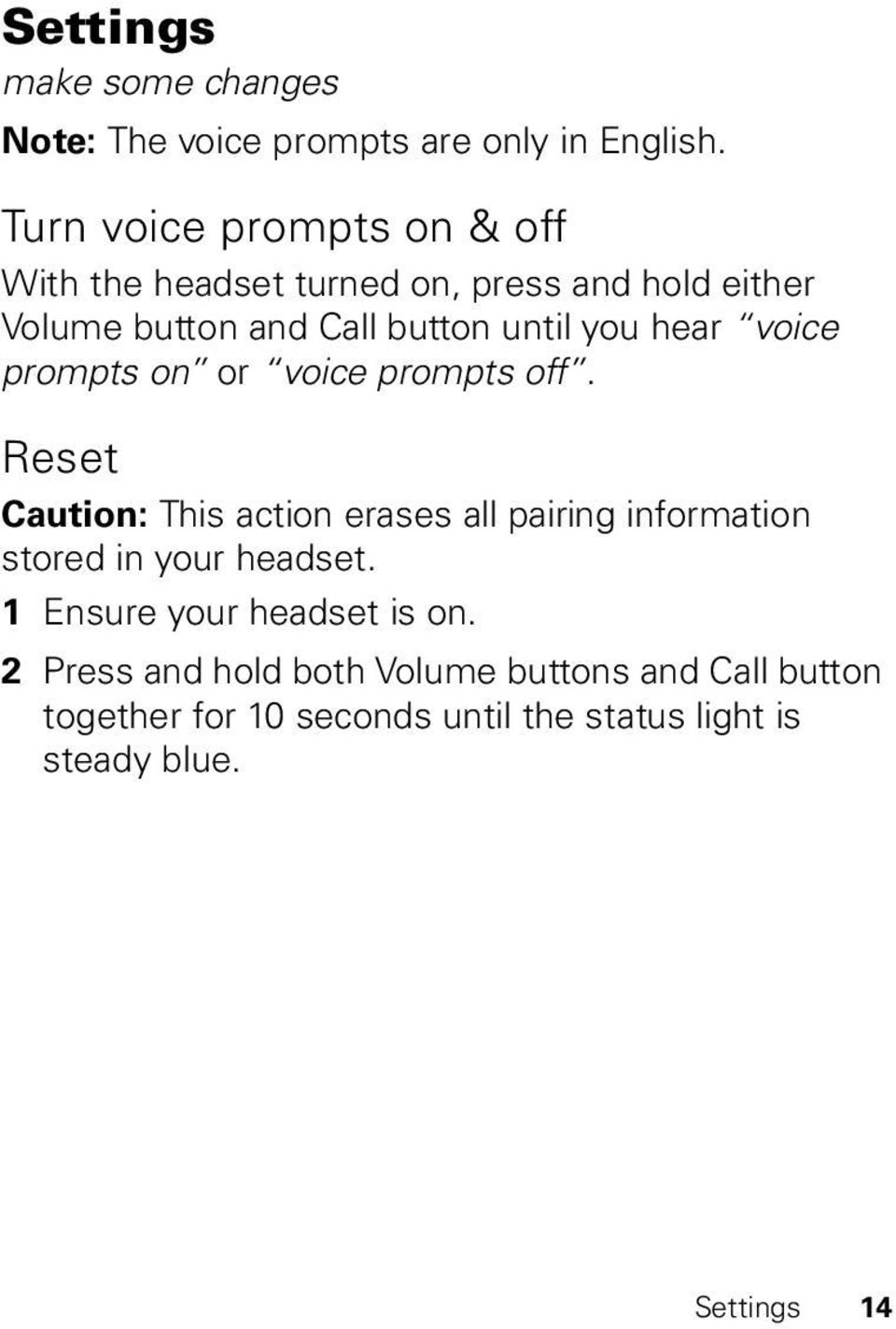 hear voice prompts on or voice prompts off.