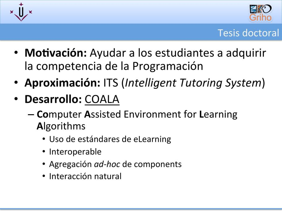 COALA Computer Assisted Environment for Learning Algorithms Uso de estándares