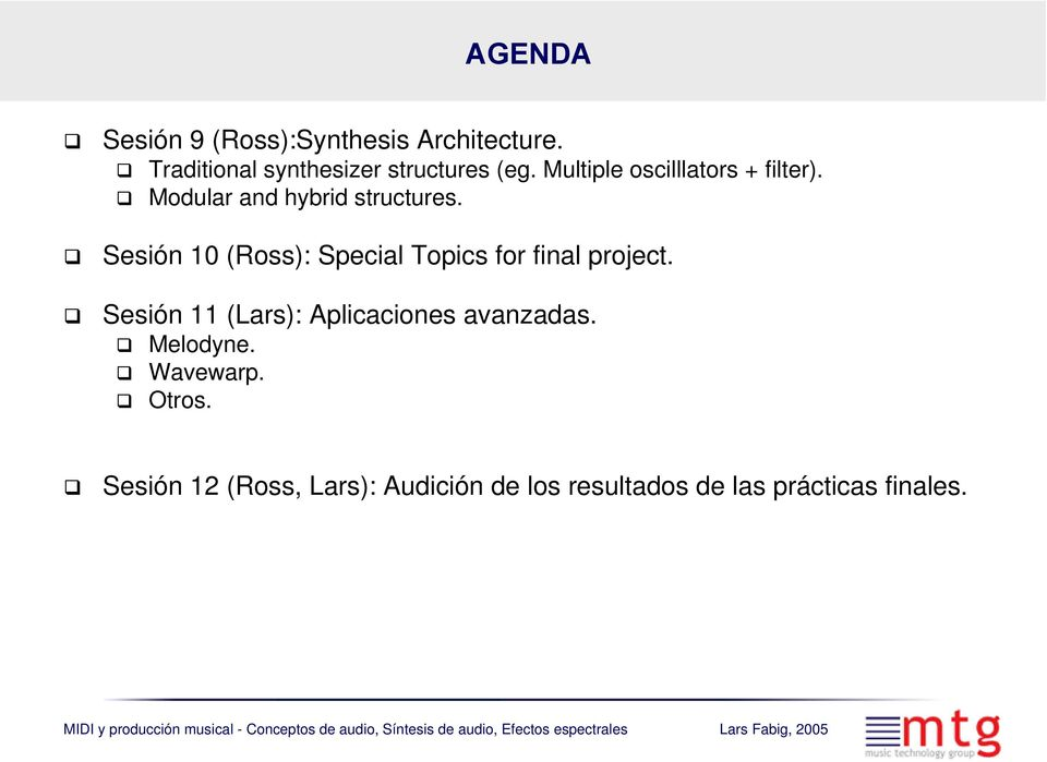 Sesión 10 (Ross): Special Topics for final project.
