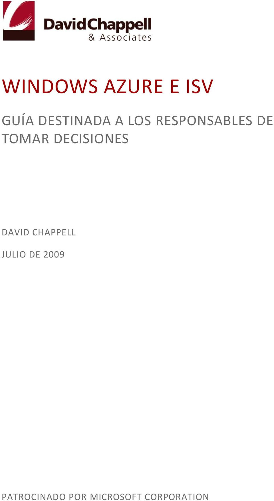 DECISIONES DAVID CHAPPELL JULIO DE