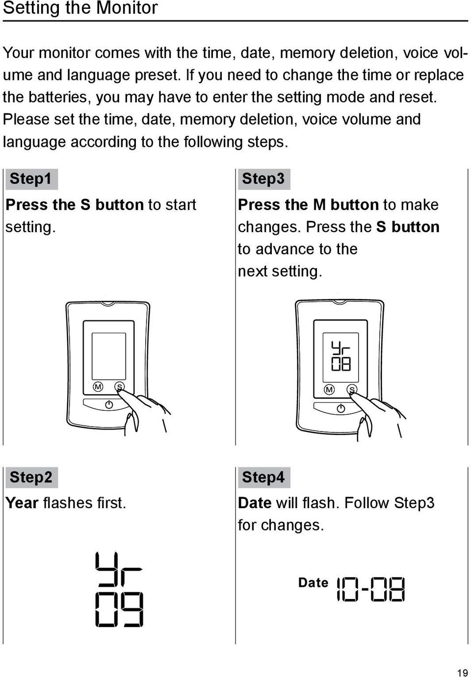Please set the time, date, memory deletion, voice volume and language according to the following steps.