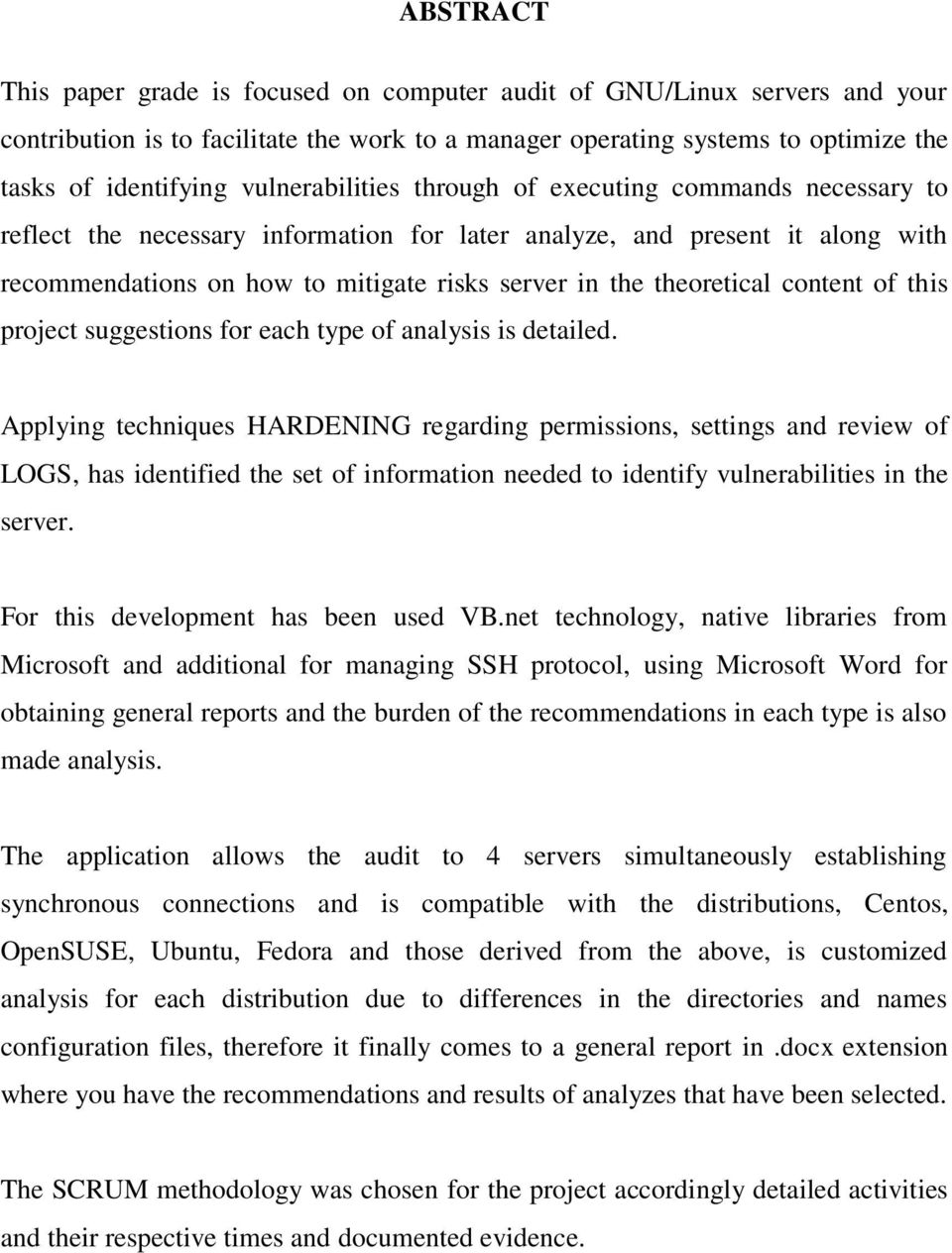 theoretical content of this project suggestions for each type of analysis is detailed.