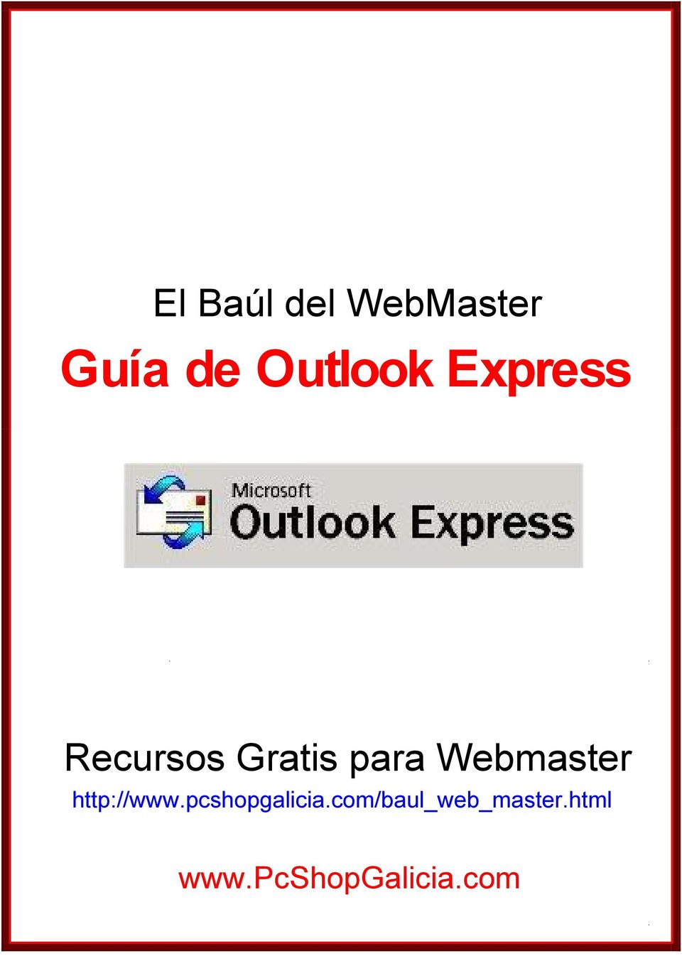 Webmaster http://www.pcshopgalicia.