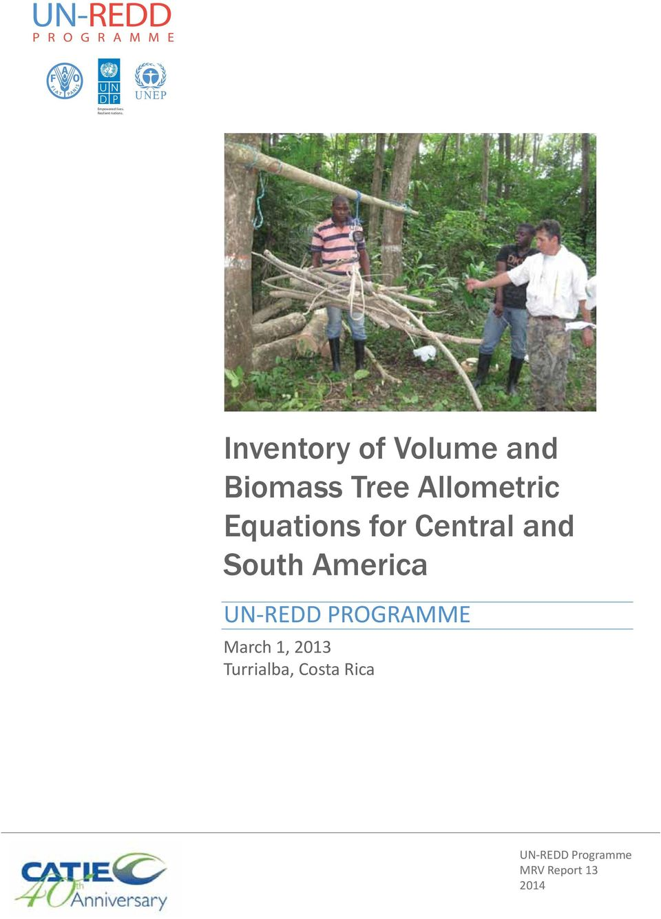 Inventory of Volume and Biomass Tree Allometric Equations for
