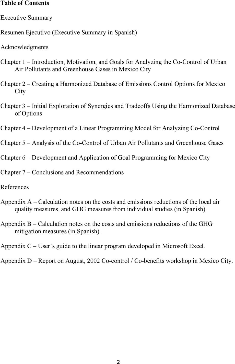 Database of Options Chapter 4 Development of a Linear Programming Model for Analyzing Co-Control Chapter 5 Analysis of the Co-Control of Urban Air Pollutants and Greenhouse Gases Chapter 6