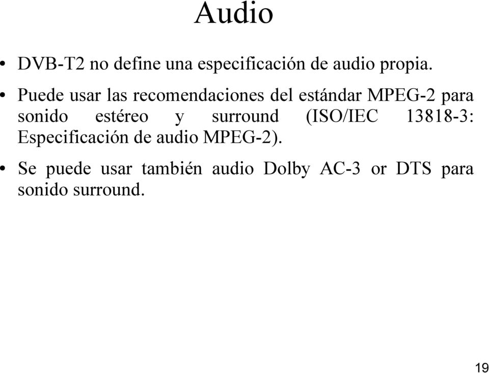 estéreo y surround (ISO/IEC 13818-3: Especificación de audio