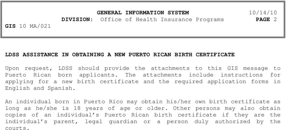 The attachments include instructions for applying for a new birth certificate and the required application forms in English and Spanish.