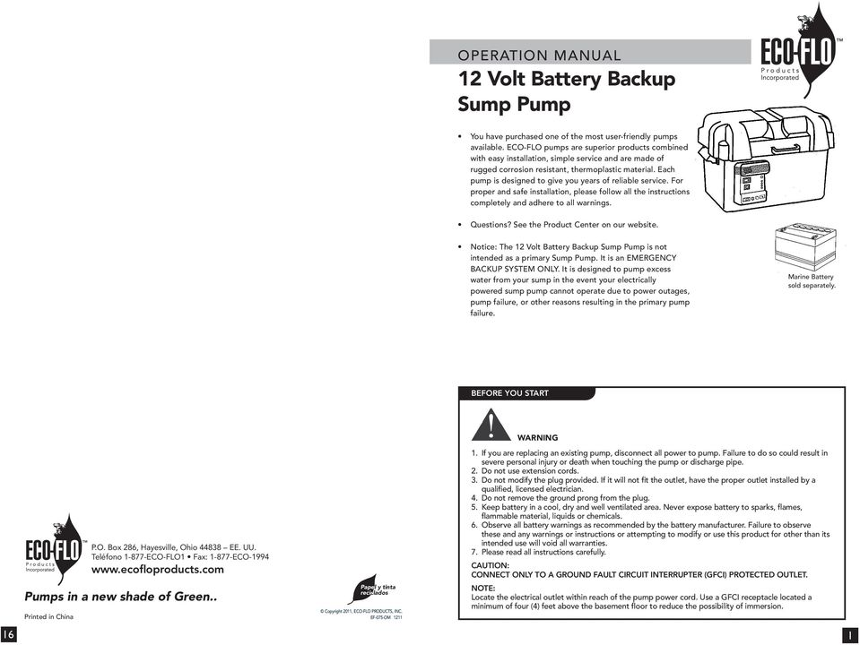 Each pump is designed to give you years of reliable service. For proper and safe installation, please follow all the instructions completely and adhere to all warnings. Questions?