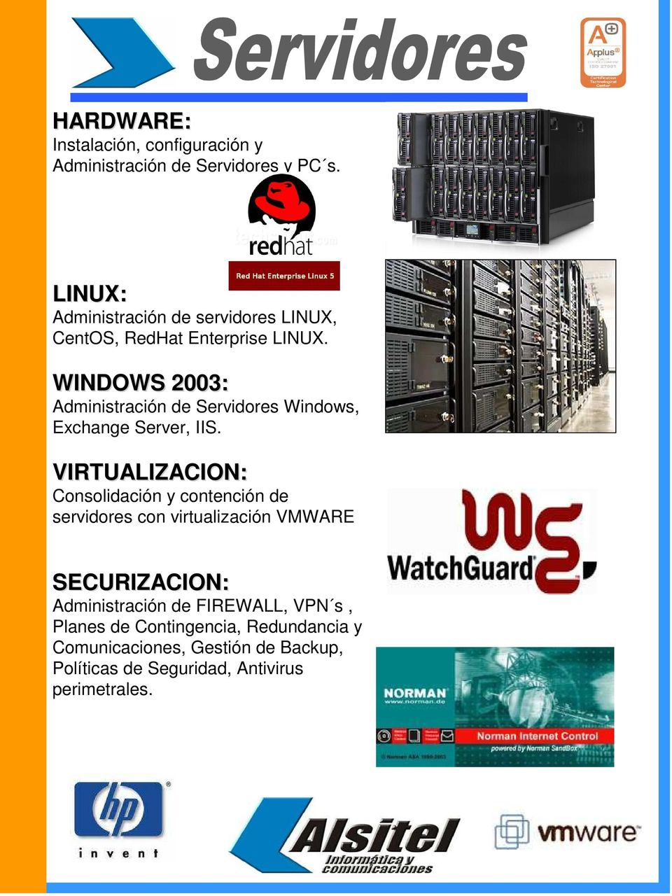 WINDOWS 2003: Administración de Servidores Windows, Exchange Server, IIS.