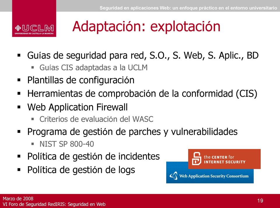la conformidad (CIS) Web Application Firewall Criterios de evaluación del WASC Programa de