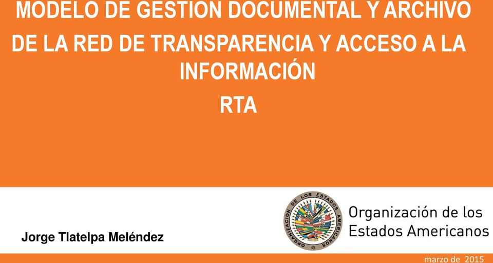 Modelo de gestion documental y archivo de la red de for Oficina de transparencia y acceso ala informacion