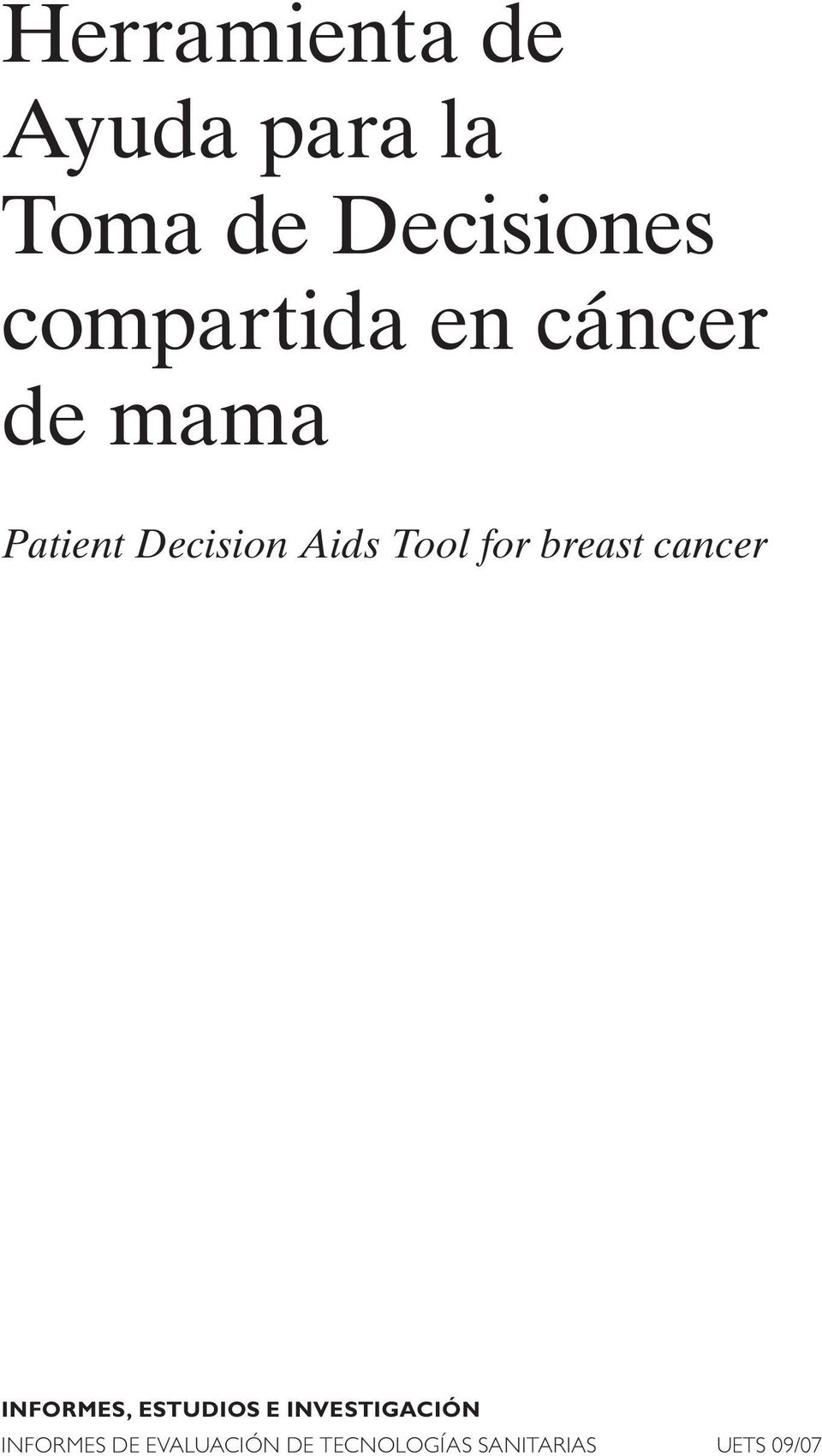 PatientDecisionAidsToolforbreastcancer INFORMES,