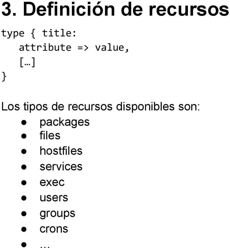 recursos disponibles son: packages