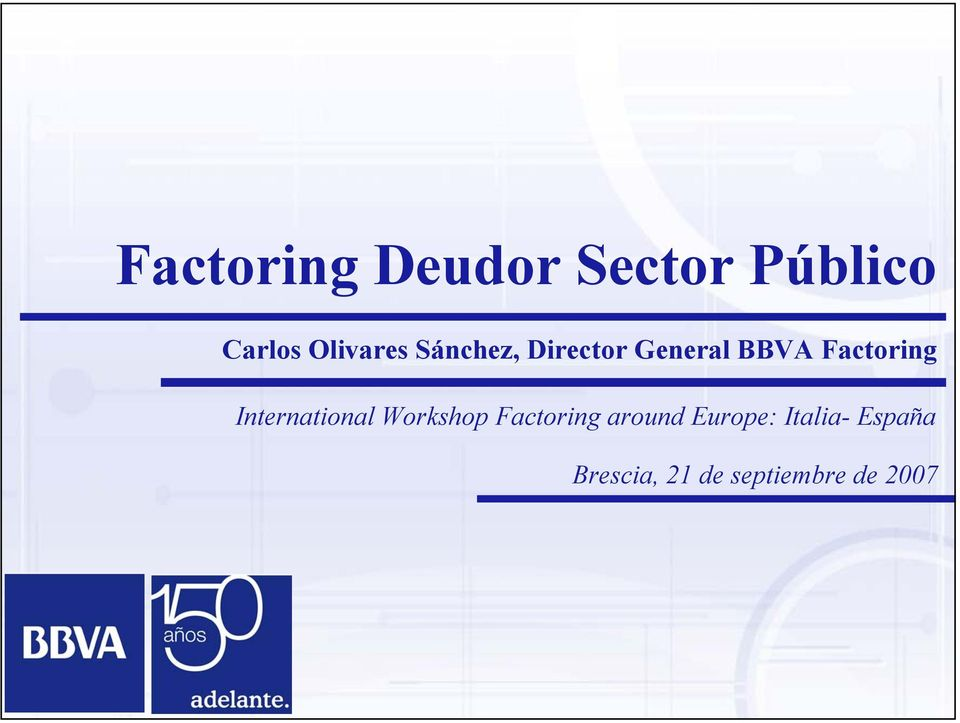 Factoring International Workshop Factoring